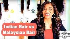 Indian Hair vs Malaysian Hair
