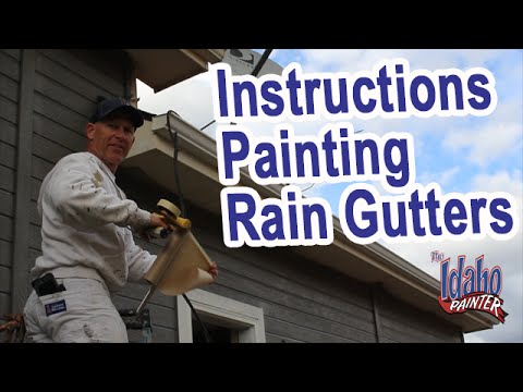 GUTTER PAINTING TIPS.  Rain Gutter Painting Instructions. How To Paint Gutters.