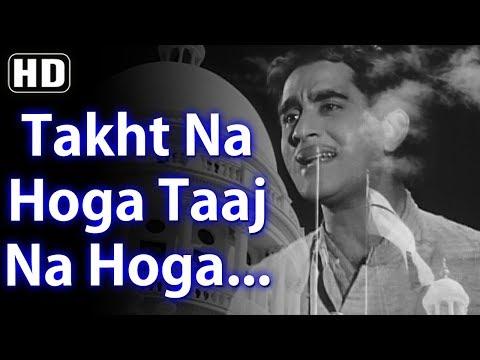 Takht Na Hoga Taaj Na Hoga HD  Aaj Aur Kal Songs  Sunil Dutt  Tanuja  60s Superhit Song