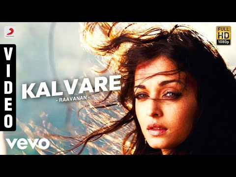 Raavanan - Kalvare Video | A.R. Rahman |...