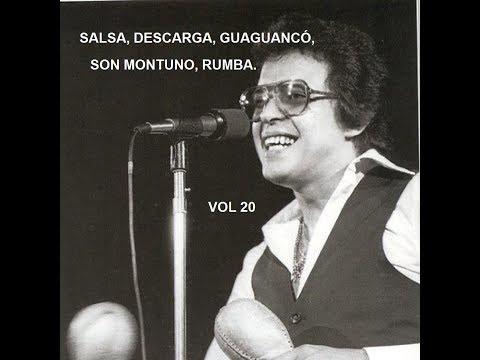 Salsas, Descargas, Guaguancó, Son Montuno, Rumbas Vol 20