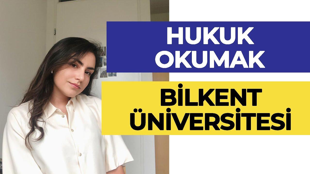 Bilkent Üniversitesi - Hukuk Fakültesi / Hukuk Okumak | Hangi Üniversite Hangi Bölüm