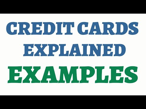 How Credit Cards Work | Examples | Credit Cards Explained | Credit ...