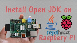 How To Install Open Java JDK/JRE on Raspberry Pi (Tutorial)