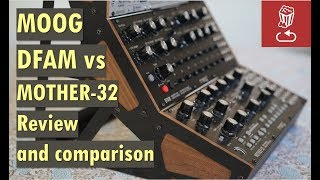 Moog DFAM vs Mother-32: Review and comparison (Drummer From Another Mother)
