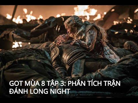 Game of thrones 8 tập 3: Trận đại chiến tàn khốc nhất trong lịch sử