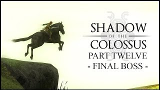 Shadow Of The Colossus | The Final Episode | Becoming The Shadows.