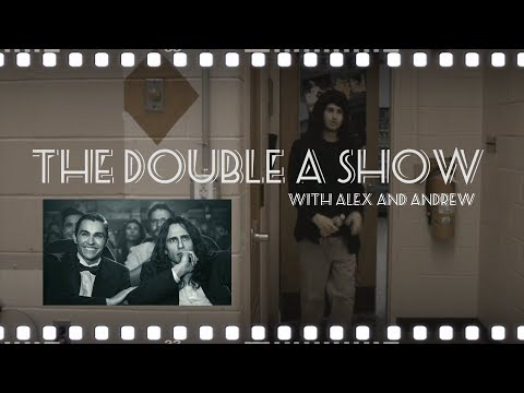 Disaster Artist Preview THE DOUBLE A SHOW