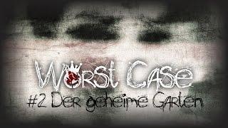 Worst Case #2 Der geheime Garten [Hörbuch/Creepypasta]