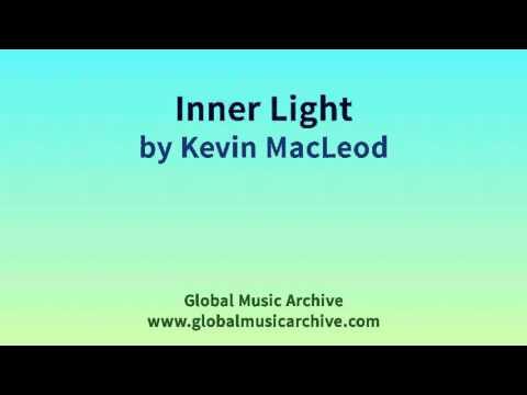 Inner Light by Kevin MacLeod 1 HOUR