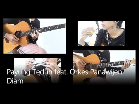 [Cover] Payung Teduh - Diam (feat. Orkes Panawijen)