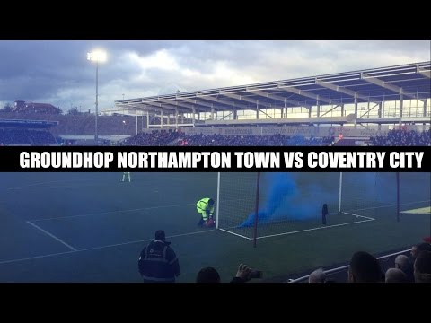PYRO PARTY! Groundhop Northampton Town VS Coventry City /Sixfields Stadium