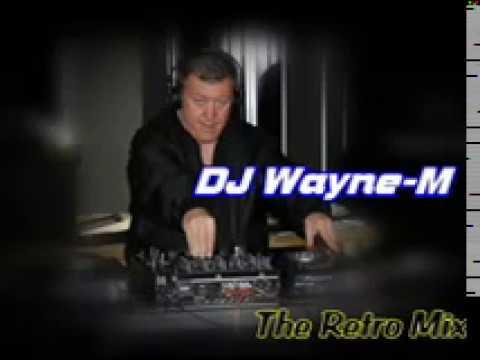 DJ Wayne M Retro ReMix