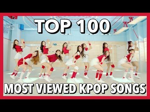 [TOP 100] MOST VIEWED K-POP SONGS • DECEMBER 2017