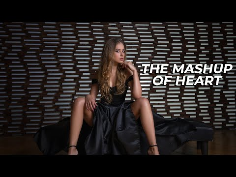 The Mashup Of Heart - 2017 | Full Video