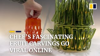 Chinese chef's fascinating fruit carvings go viral online