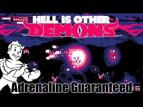 Hell is other demons - Adrenaline Guaranteed