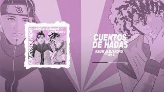 Rauw Alejandro ft. Jon Z - Cuentos De Hadas (Audio Oficial)