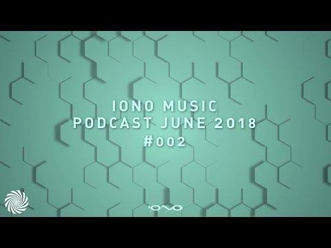 IONO Music Podcast #002 - June 2018