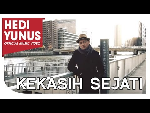 HEDI YUNUS - Kekasih Sejati (Official Music Video)