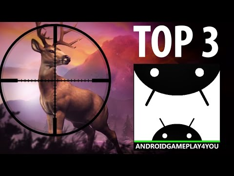 TOP 3 BEST ANDROID HUNTING GAMES 2016!