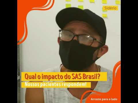 Qual o impacto do SAS Brasil? Nossos pacientes respondem!