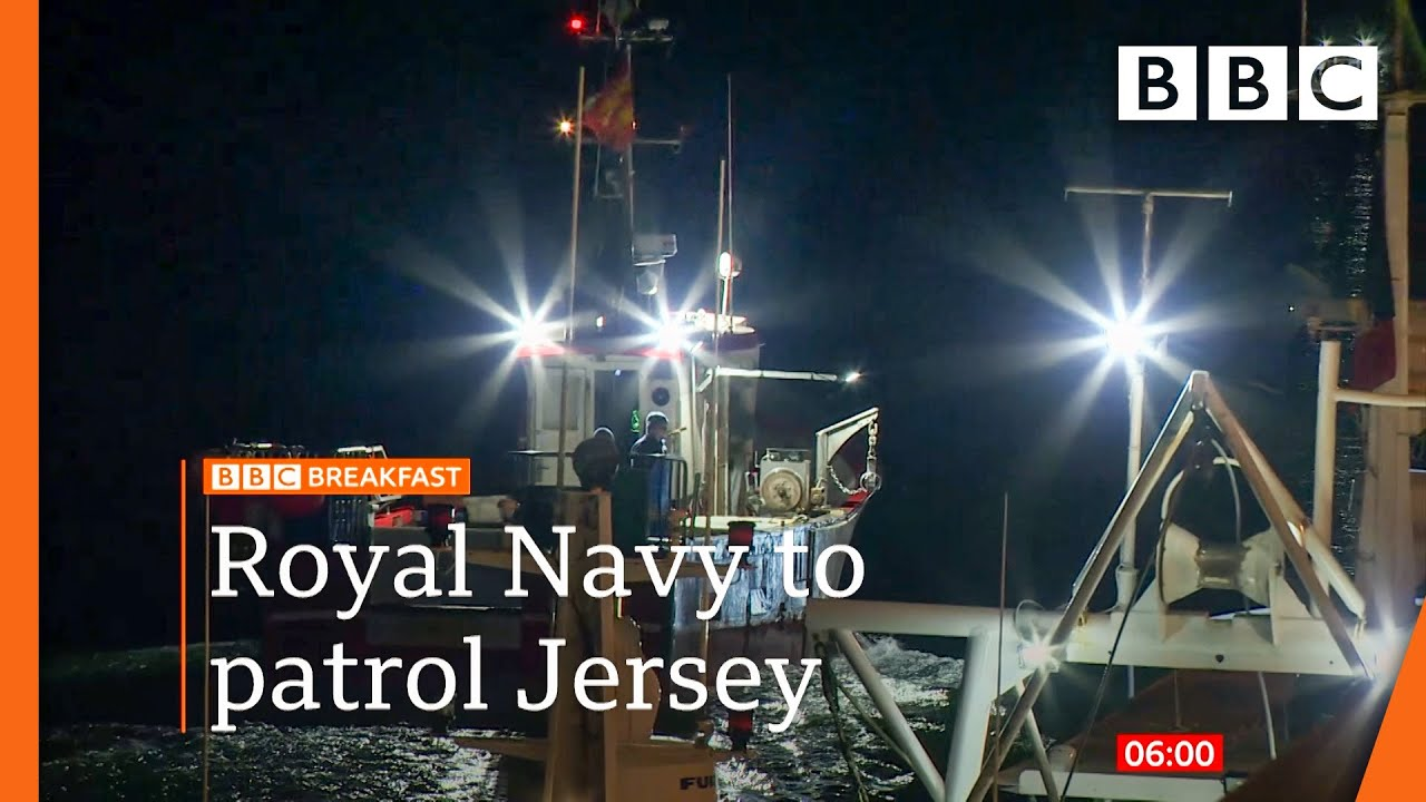 UK sends Royal Navy to patrol Jersey amid fishing row with France – BBC News live 🔴 BBC