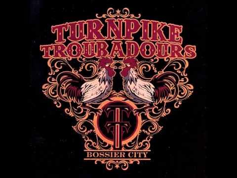 Turnpike Troubadours - Bossier City
