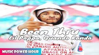 Lil Poppa, Quando Rondo - Been Thru (Music Power Hour)