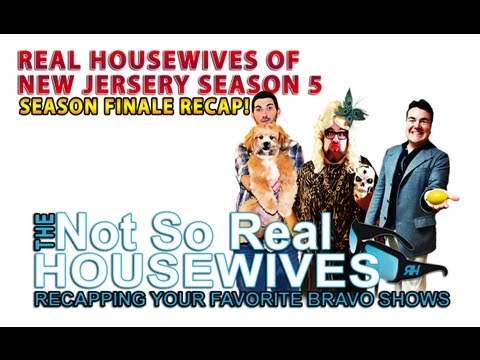 Real Housewives Of New Jersey Finale Comedic Recap (Season 5)