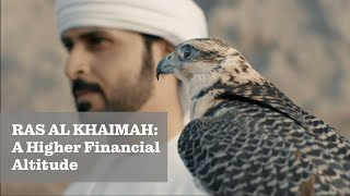 Ras Al Khaimah: A Higher Financial Altitude