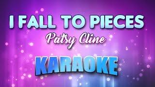 I Fall To Pieces - Patsy Cline (Karaoke version with Lyrics)