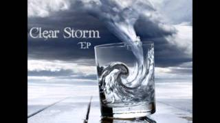 Clear Storm - Dead and Broken