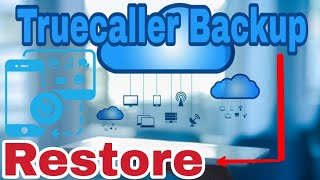 How to restore truecaller all backup data!! HINDI !!