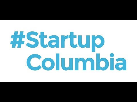 #StartupColumbia: Inspiring and Empowering Columbia's Community of Entrepreneurs