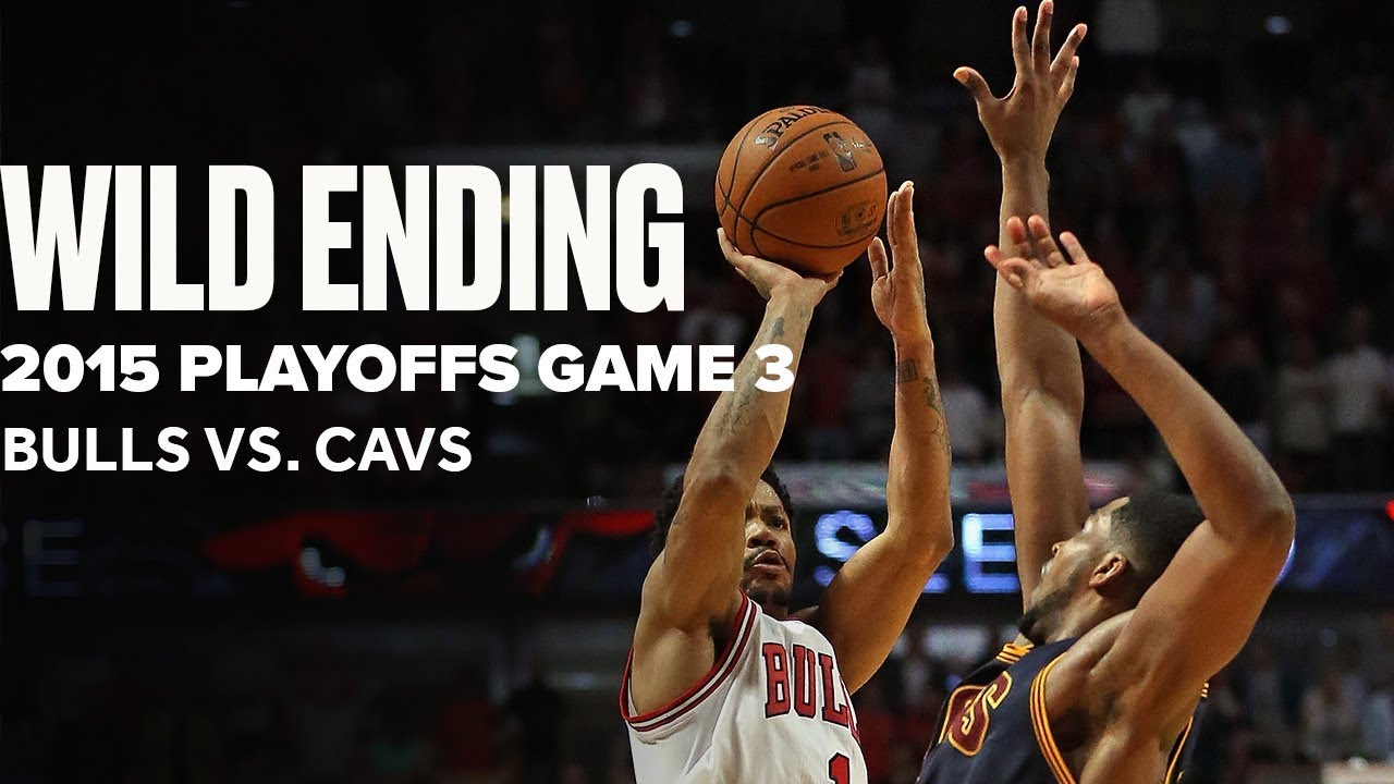 Wild Ending 2015 NBA Playoffs Bulls vs. Cavs | Game 3 Highlights