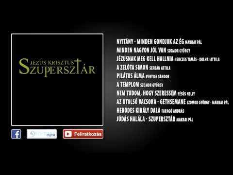 ✮ Jézus Krisztus Szupersztár (teljes album) | Nagy Zeneklub |