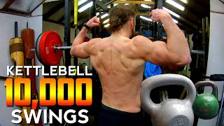 The 10,000 Swing Kettlebell Workout = BACK JACKED