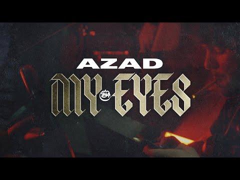 AZAD – MY EYES