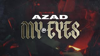 AZAD - MY EYES prod.by DENNIS KÖR aus dem Album GOAT 30.10.