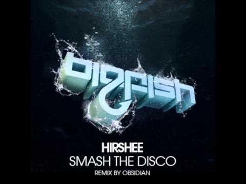 Hirshee - Smash the Disco