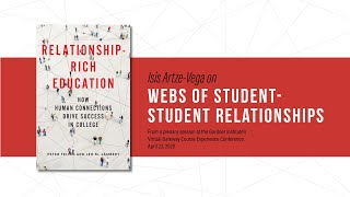 Relationship-Rich Education: Student-student webs of relationships