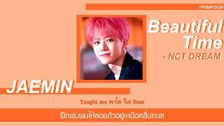 [THAISUB] BEAUTIFUL TIME - NCT DREAM #พิมพ์พิซับ