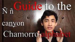 #4 Quick Guide To Pronouncing The Chamorro Alphabet┃PulanSpeaks Chamorro