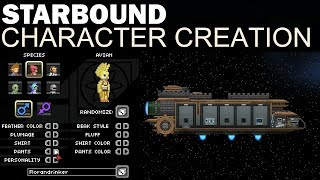 Starbound - Full Character Creation (All Species, Personalities, Ships & More!)