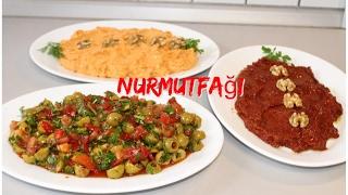 3 değişik meze tarifi - ezme - zeytin salatası - acuka - 3'ü birarada :)  Nurmutfağı
