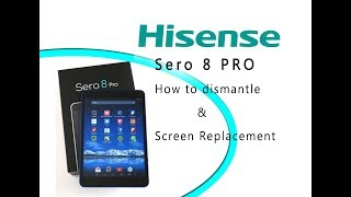 Hisense Sero 8 Pro How to disassembly & Screen Replacement Tutorial | Selekt