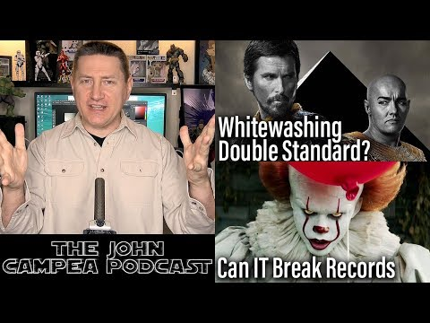 Is 4K Worth it? Whitewashing Double Standard, IT Movie Potential - The John Campea Podcast
