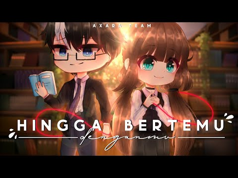 After Met You - Animated , Voice Acting Gacha Movie🇮🇩