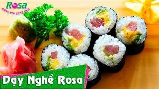Hướng dẫn làm món Sushi Cá Ngừ phong cách Nhật Bản